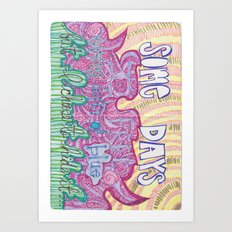 Sometimes I feel... Art Print