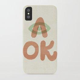 A OK iPhone Case