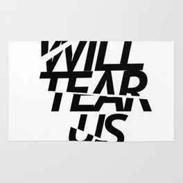 LOVE WILL TEAR US APART #black Rug