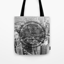 Working Class Citizen Tote Bag