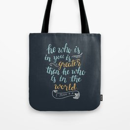 He is in you Tote Bag