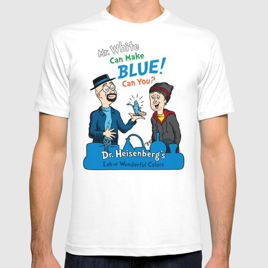 Mr. White Can Make Blue! T-shirt