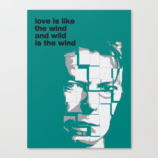 Love is like the wind - D. Bowie Canvas Print