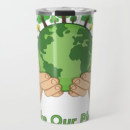 Make Our Planet Great Again Save The Plane Travel Mug