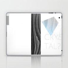 CRYSTAL? Laptop & iPad Skin