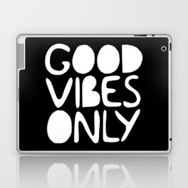 GOOD VIBES ONLY (black) - Handlettered typography Laptop & iPad Skin