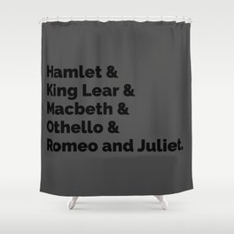 Shakespeare Plays II Shower Curtain