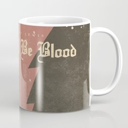 There will be blood, alternative movie poster, Daniel Day Lewis, Paul Thomas Anderson, Paul Dano Coffee Mug