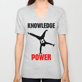 Knowledge is power Unisex V-Neck
