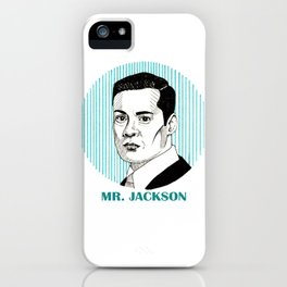 Wentworth | Mr. Jackson iPhone Case