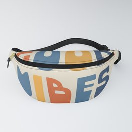 Good Vibes Positive Retro Typography in Blue, Orange, and Mustard on Light Beige Fanny Pack