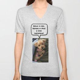Save a life and adopt a pet Unisex V-Neck
