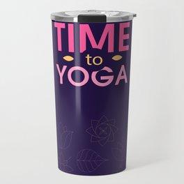 Time to Yoga Travel Mug