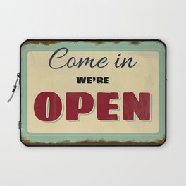 Come in We Are Open Laptop Sleeve