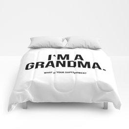 I'm a grandma Comforters