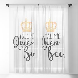 Queen Bee Funny Quote Sheer Curtain