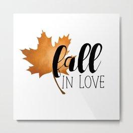 Fall In Love Metal Print