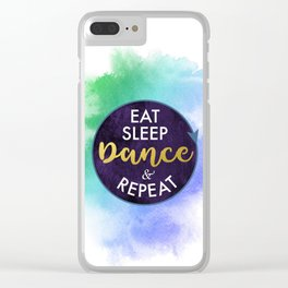 Eat Sleep Dance and Repeat faux gold foil glitter letters typography design for Dancer Clear iPhone Case