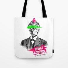 Reject Control Tote Bag