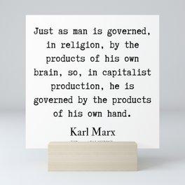 36   | Karl Marx Quotes | 190817 Mini Art Print