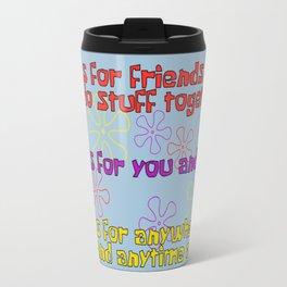 FUN Quotes Travel Mug