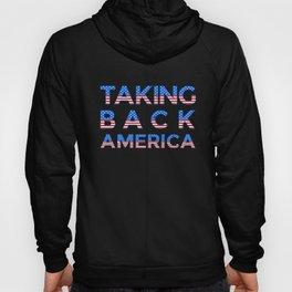 Taking Back America design American Flag graphic Hoody