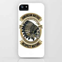 Native american. Indian chief iPhone Case
