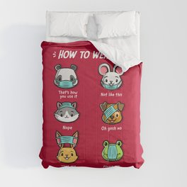 How not to wear a face mask  animals cute funny Comforters
