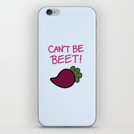 Can't Be Beet! iPhone Skin