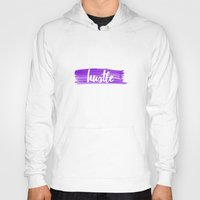 hustle Hoodies featuring Hustle by Indigo Linen Paperie
