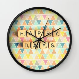 Happy Days Wall Clock