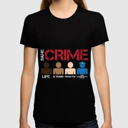 Black Lives Crime Social Justice Equal Rights T-shirt