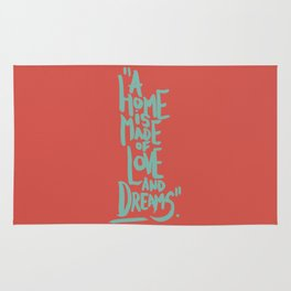Motivation Quote - Illustration - Home - Dreams - Inspiration - life - happiness - love Rug