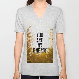 YOU ARE MY ENERGY Unisex V-Neck