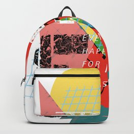 Everything for a reason Backpack