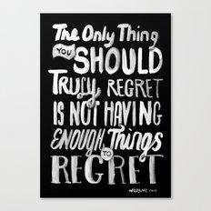 TRULY REGRET Canvas Print