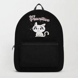 Stay Pawsitive, kitten graphic, cat, kitty, cat Backpack