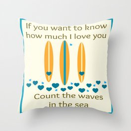 Count the waves Throw Pillow