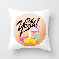 Oh Yeah! | Originals Throw Pillow