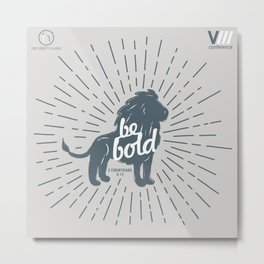 Be Bold Theme [gray] Metal Print