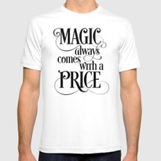 Magic Always Comes With a Price Mens Fitted Tee SMALL White
