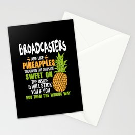 Broadcasters Are Like Pineapples. Tough On The Outside Sweet On The Inside Stationery Cards