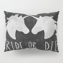 Ride or Die Unicorn Magic Pillow Sham