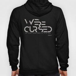 WE´RE CURSED v.2 Hoody
