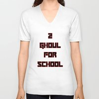 tokyo ghoul V-neck T-shirts featuring 2 GHOUL FOR SCHOOL by Wealthy Loser