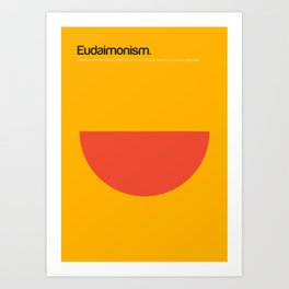 Eudaimonism Art Print