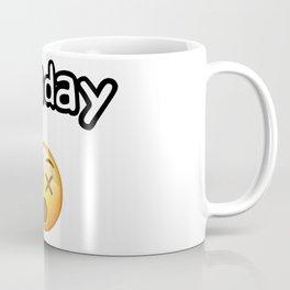 Monday Mood Coffee Mug