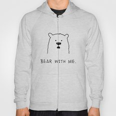Bear with me. Hoody