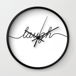 live love laugh (3 of 3) Wall Clock