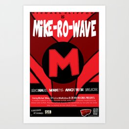 Mike-ro-wave movie poster Art Print